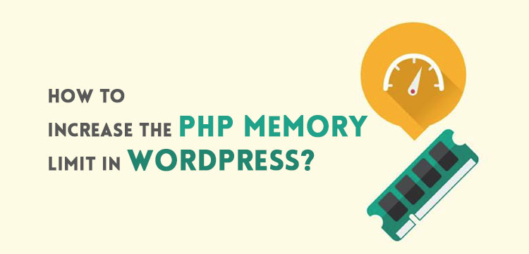 How to increase the PHP memory limit in WordPress